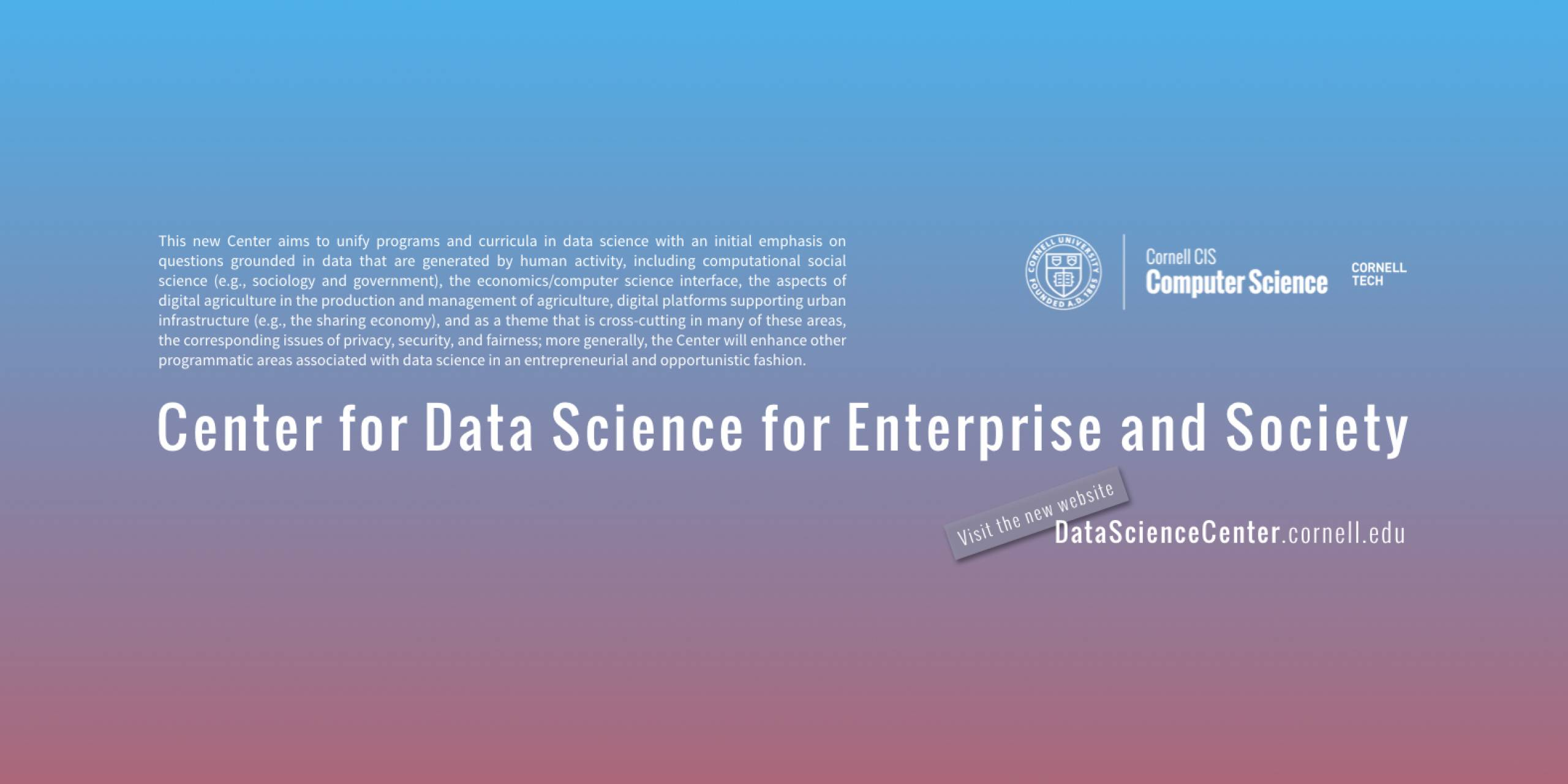 Center for Data Science for Enterprise and Society