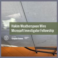 Hakim Weatherspoon Wins Microsoft Investigator Fellowship