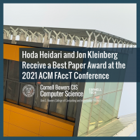 Hoda Heidari and Jon Kleinberg Receive a Best Paper Award at the 2021 ACM Conference on Fairness, Accountability, and Transparency (FAccT)