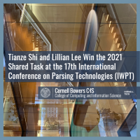 Tianze Shi and Lillian Lee Win the 2021 Shared Task at the 17th International Conference on Parsing Technologies (IWPT)