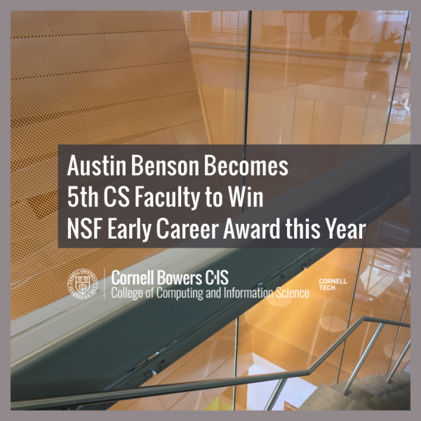 Austin Benson Becomes 5th CS Faculty to Win NSF Early Career Award this Year
