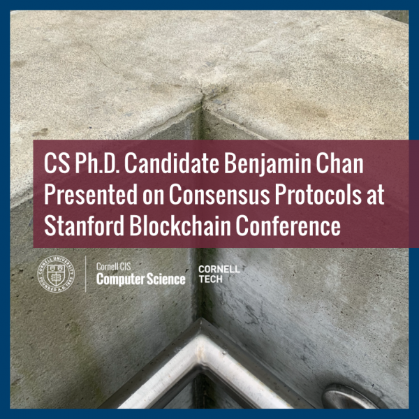 CS Ph.D. Candidate Benjamin Chan Presented on Consensus Protocols at Stanford Blockchain Conference
