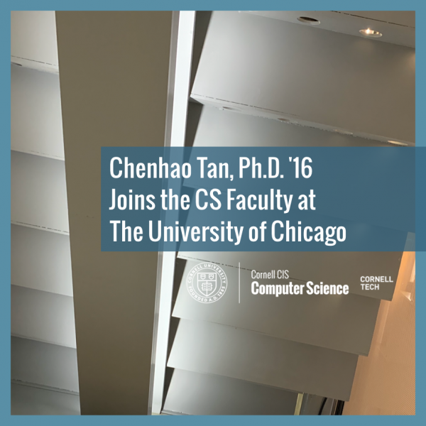 Chenhao Tan, Ph.D. '16, Joins the CS Faculty at The University of Chicago
