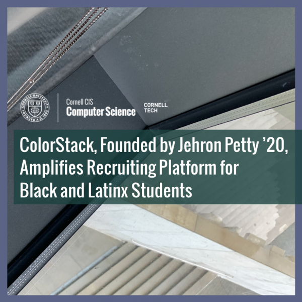ColorStack, Founded by Jehron Petty '20, Amplifies Recruiting Platform for Black and Latinx Students