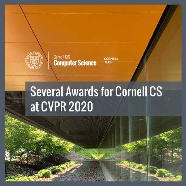 Several Awards for Cornell CS at CVPR 2020