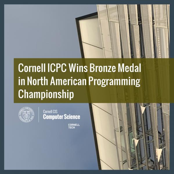 Cornell ICPC Wins Bronze Medal in North American Programming Championship
