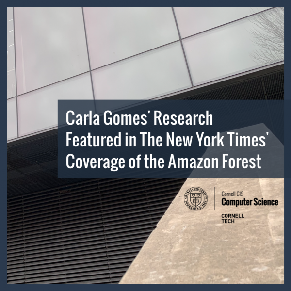 Carla Gomes' Research Featured in The New York Times' Coverage of the Amazon Forest