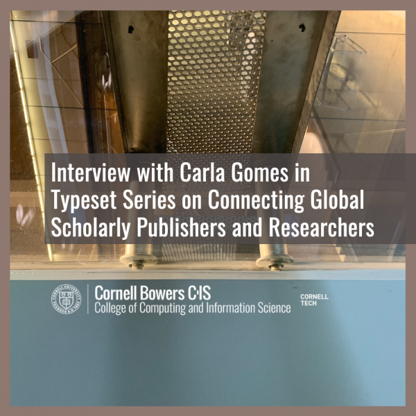 Interview with Carla Gomes in Typeset Series on Connecting Global Scholarly Publishers and Researchers