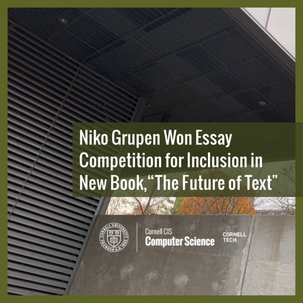"Niko Grupen Won Essay Competition for Inclusion in New Book—""The Future of Text"""