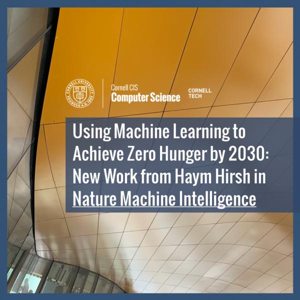 Using Machine Learning to Achieve Zero Hunger by 2030: New Work from Haym Hirsh in *Nature Machine Intelligence*