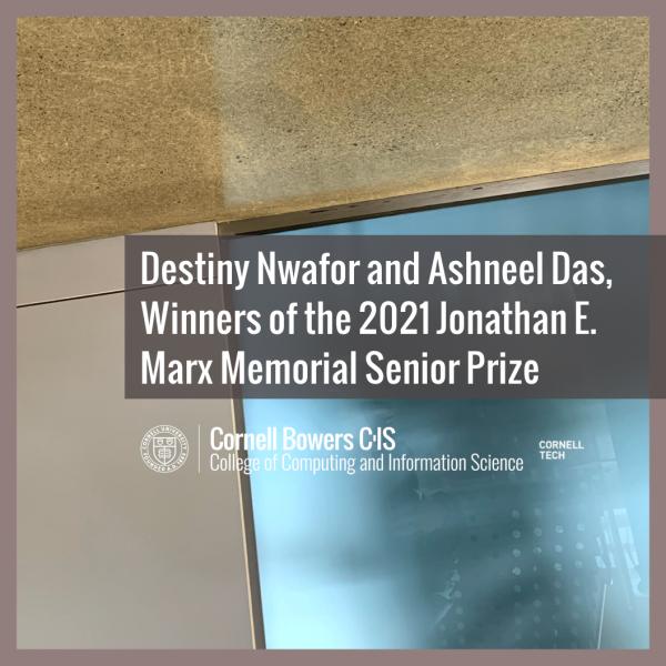 Destiny Nwafor and Ashneel Das, Winners of the 2021 Jonathan E. Marx Memorial Senior Prize
