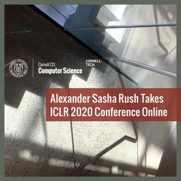 Alexander Sasha Rush Takes ICLR 2020 Conference Online