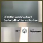 SIGCOMM Dissertation Award Granted to Mina Tahmasbi Arashloo