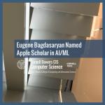 Eugene Bagdasaryan Named Apple Scholar in AI/ML