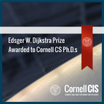 Edsger W. Dijkstra Prize Awarded to Cornell CS Ph.D.s