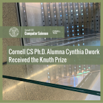 Cornell CS Ph.D. Alumna Cynthia Dwork Received the Knuth Prize