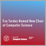 Éva Tardos Named New Chair of Computer Science