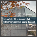 Jehron Petty '20 to Moderate Talk with Jeffrey Dean from Google Research