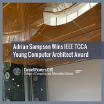 Adrian Sampson Wins IEEE TCCA Young Computer Architect Award