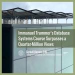 Immanuel Trummer's Database Systems Course Surpasses a Quarter-Million Views