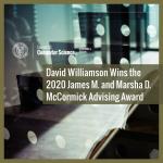 David Williamson Wins the 2020 James M. and Marsha D. McCormick Advising Award