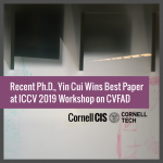Recent Ph.D., Yin Cui Wins Best Paper at ICCV '19 Workshop on CVFAD