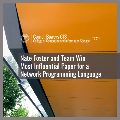 Nate Foster and Team Win Most Influential Paper for a Network Programming Language